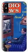 Predicting Television At Home, Radio IPhone Case