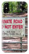 Private Road Do Not Enter IPhone Case
