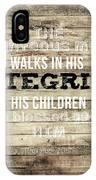 Proverbs 20 7 IPhone Case