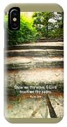 Psalm 25 V 4 IPhone Case