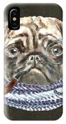Pug Monacle Scarf Pipe Dogs In Clothes IPhone Case