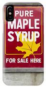 Pure Maple Syrup For Sale Here Sign IPhone Case