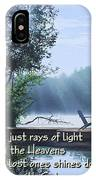 Rays Of Light - Place To Ponder IPhone Case