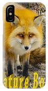 Red Fox Nature Boy IPhone Case