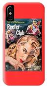 Reefer Club IPhone Case