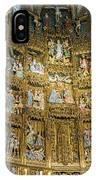 Retable - Toledo Cathedral - Toledo Spain IPhone Case