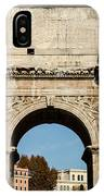Rome - The Arch Of Constantine 3 IPhone Case