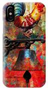 Rooster On The Door Whimsy IPhone Case