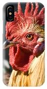 Rooster Up Close And Personal IPhone Case