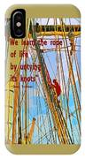 Rope Of Life IPhone Case