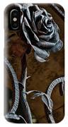 Rose Of Iron IPhone Case