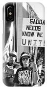 Saddam Needs To Know Pro Desert Storm Rally Tucson Arizona 1991 IPhone Case