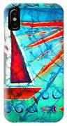 Sailboat In The Sun IPhone Case