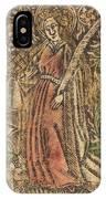 Saint Dorothy IPhone Case