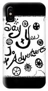 Say Yes To Adventures IPhone X Case