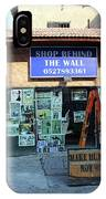 Shop Behind The Wall IPhone Case