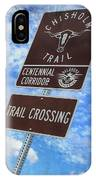 Sign On The Trail IPhone Case