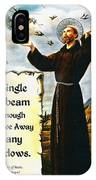 Single Sunbeam Quote By St. Francis Of Assisi IPhone Case