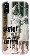 Sisters Quote IPhone Case