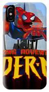 Spider Man Ride Sign.  IPhone Case