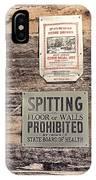 Spitting Prohibited IPhone Case
