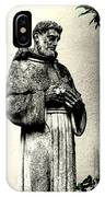 St. Francis In St. James IPhone Case
