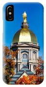 St Mary Atop The Golden Dome Of Notre Dame IPhone Case