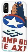 Stamp Out The Axis - Restored IPhone Case