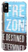 Stress Free Zone  IPhone Case