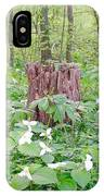 Stump By The Trilliums IPhone Case