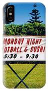 Sushi And Football In Hawaii IPhone Case