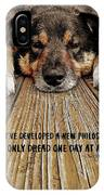 A Dogs Life Quote IPhone Case