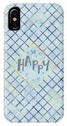 Text Art So Happy - Blue IPhone Case