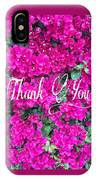 Thank You 1 IPhone Case