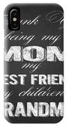 Thank You Mom Chalkboard Typography IPhone Case
