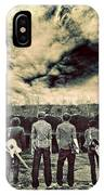 The Band Has Arrived IPhone Case