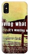 The Barn Quote IPhone Case