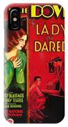 The Lady Who Dared 1931 IPhone Case