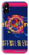 The Soul Of Humanity Will Be Gone After The Dark IPhone Case