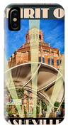 The Spirit Of Asheville IPhone Case