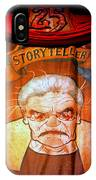 The Storyteller Hhn 25 IPhone Case