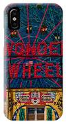 The Wonder Wheel At Luna Park IPhone Case