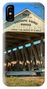 Thorpe Ford Covered Bridge IPhone Case