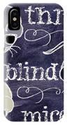 Three Blind Mice Children Chalk Art IPhone Case