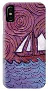 Three Sails And The Wind IPhone Case