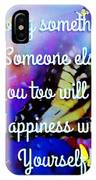 To A Special Friend IPhone Case