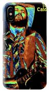 Toy Caldwell Plays The Blues IPhone Case