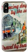 Travel By Train IPhone Case