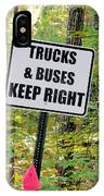 Trucks And Buses Keep Right IPhone Case