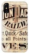 Union Pacific Railroad - Gateway To The West  1883 IPhone Case